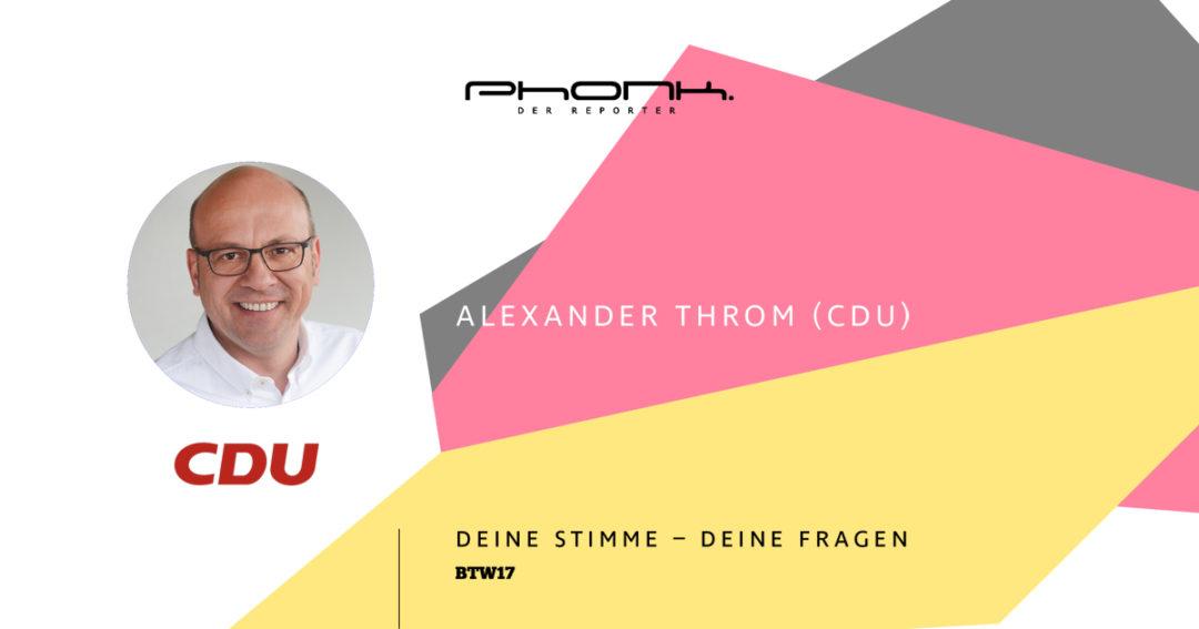 Bundestagswahl 2017 in Heilbronn - Alexander Throm (CDU)